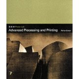 Advanced Processing and Printing (B & W Photo-lab)
